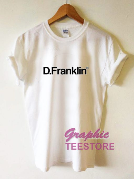 D Franklin Graphic Tee Shirts
