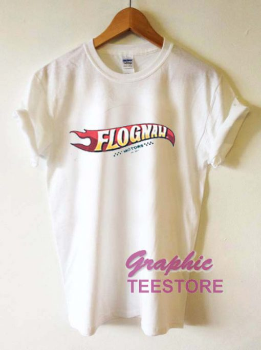 Flognaw Graphic Tee Shirts