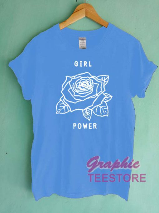 Girl Power Rose Flower Graphic Tee Shirts