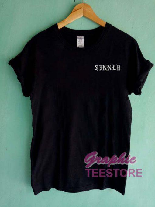 Sinner New Graphic Tee Shirts