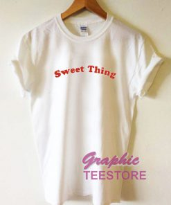 Sweet Thing Graphic Tee Shirts