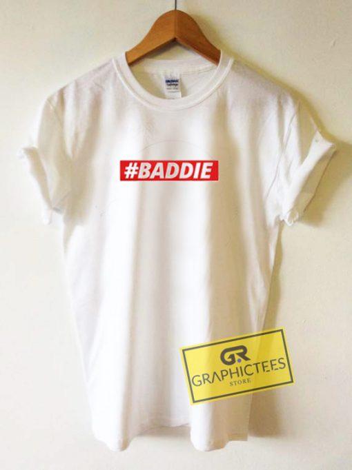 Baddie Graphic Tee Shirts