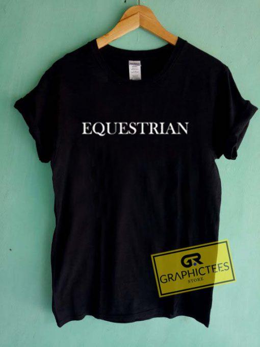 Equestrian Graphic Tee Shirts