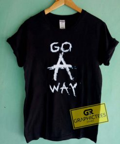Go Away Newest Graphic Tee Shirts