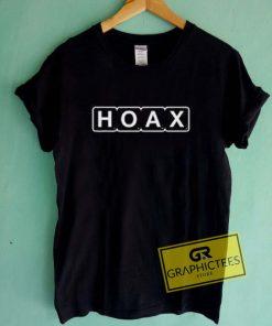 Hoax Graphic Tee Shirts