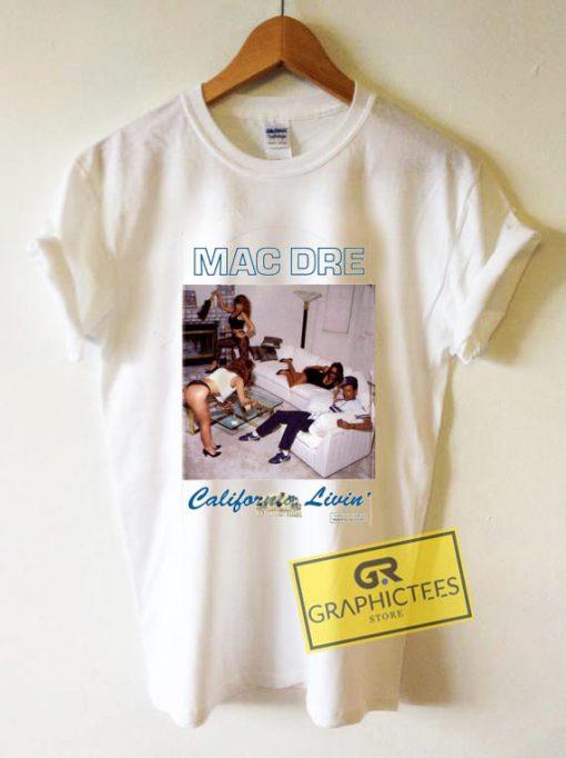 Mac Dre California Livin Graphic Tee Shirts