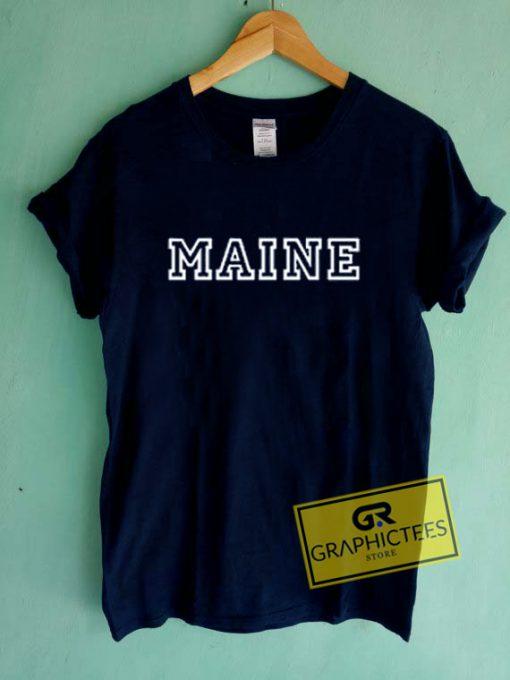 Maine Graphic Tee Shirts