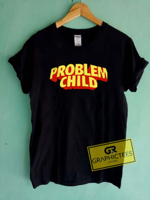 Problem Child Graphic Tee Shirts
