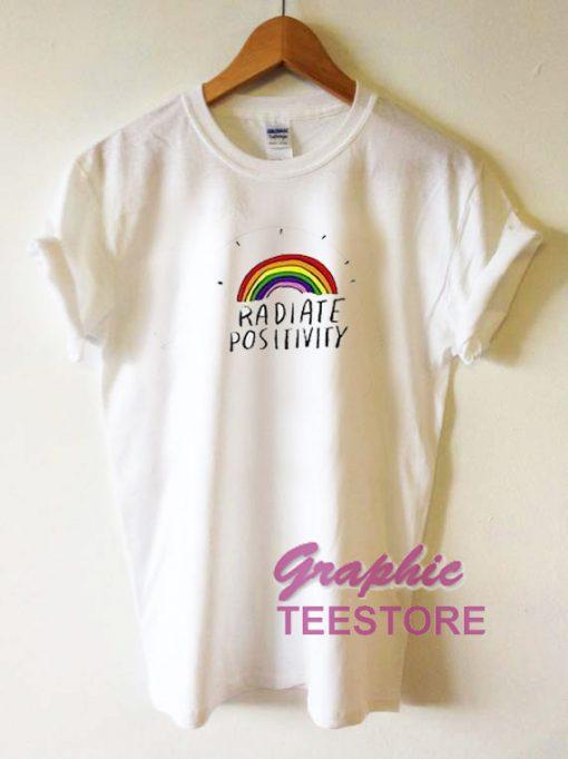 Radiate Positivity Graphic Tee Shirts