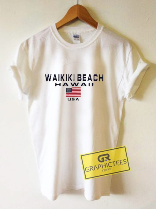 Waikiki Beach Hawaii USA Graphic Tee Shirts