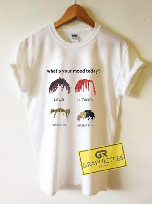 What's Your Mood Today Graphic Tee Shirts