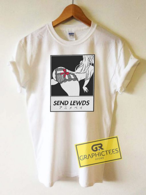 Anime Send Lewd Sexy Tee Shirts