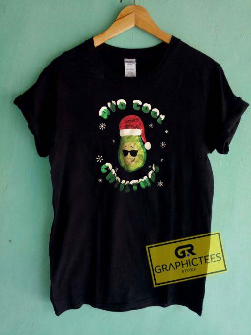 Avo cool Christmas Tee Shirts
