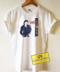 Bad Michael Jackson Tee Shirts