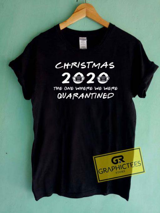 Christmas 2020 Quarantine Tee Shirts