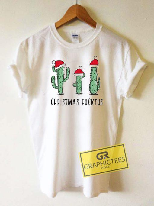 Christmas Fucktus Tee Shirts