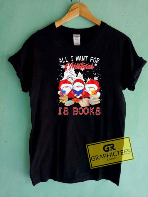 Christmas Is Books Tee Shirts