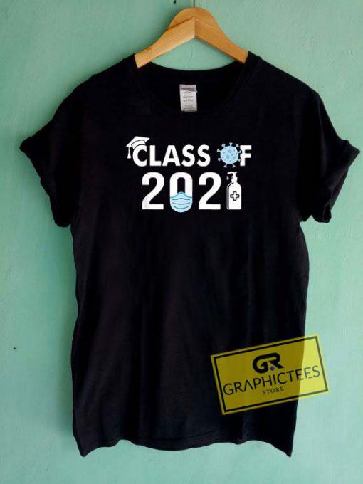 Class Of 2021 Tee Shirts