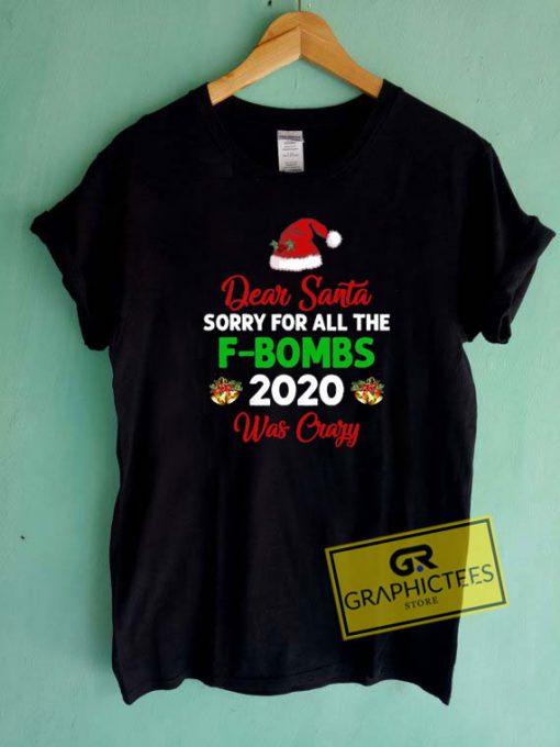 Dear Santa 2020 Tee Shirts