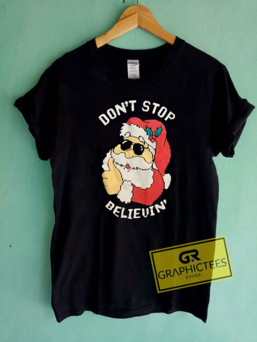 Dont Stop Believin Christmas Tee Shirts