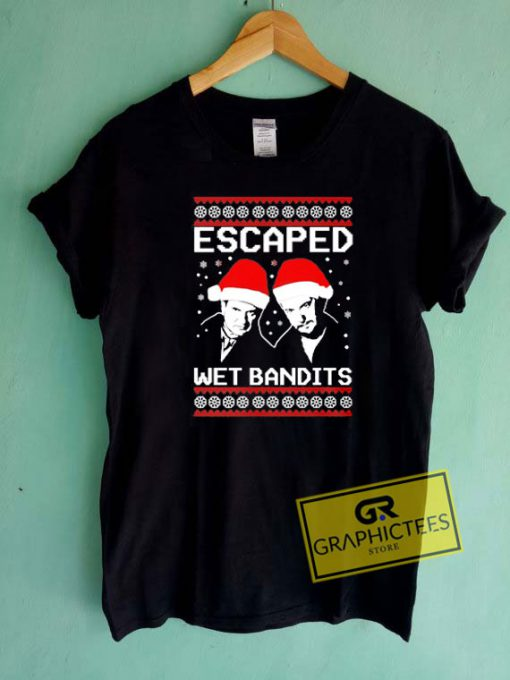 Escaped Wet Bandits Christmas Tee Shirts