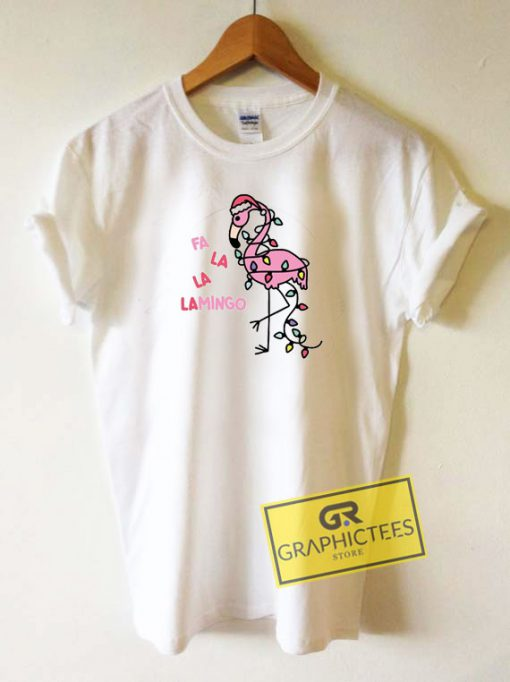 Fa La La Lamingo Tee Shirts