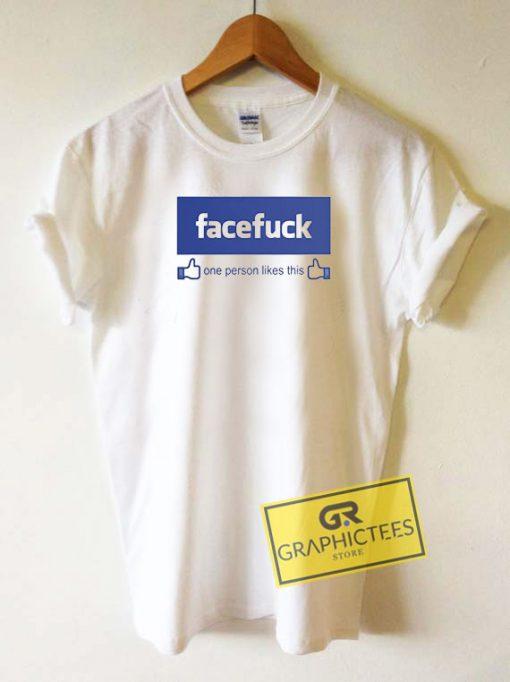 Facefuck Logo Tee Shirts