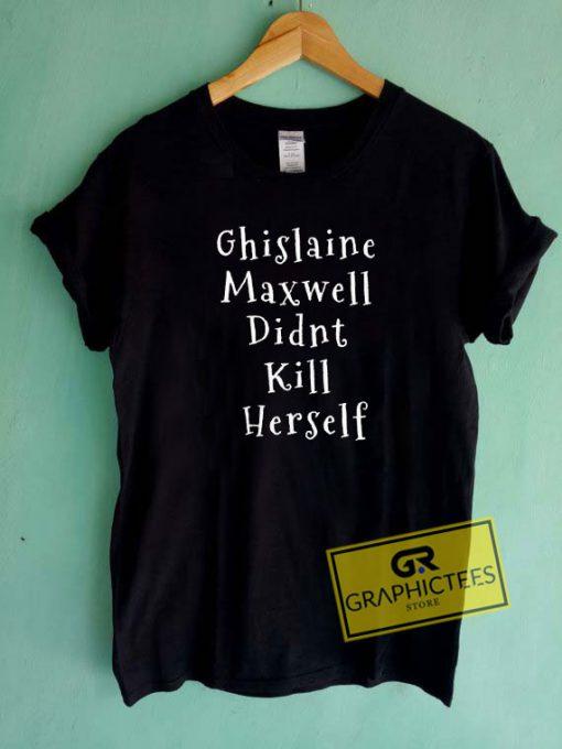 Ghislaine Maxwell Letter Tee Shirts