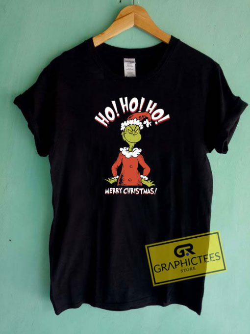 Grinch Ho Ho Ho Merry Christmas Tee Shirts