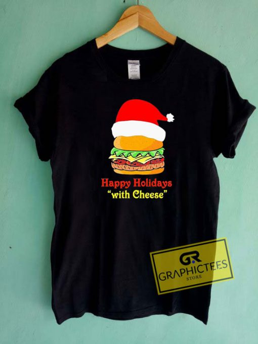 Happy Holidays With CheeseBurger Tee Shirts