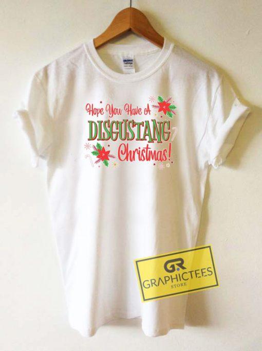 Have A Disgustang Christmas Tee Shirts