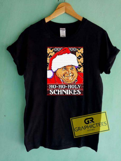 Ho Ho Holy Schnikes Christmas Tee Shirts