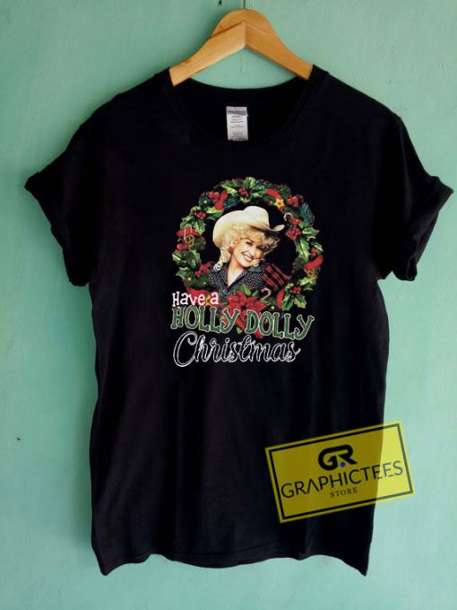 Holly Dolly Christmas Tee Shirts