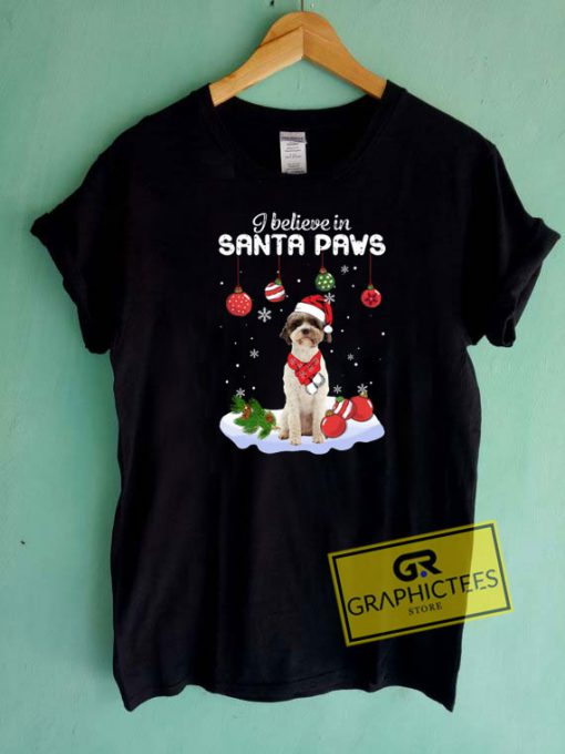 I Believe In Santa Paws Tee Shirts