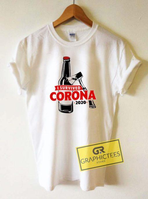 I Survived Corona 2020 Tee Shirts