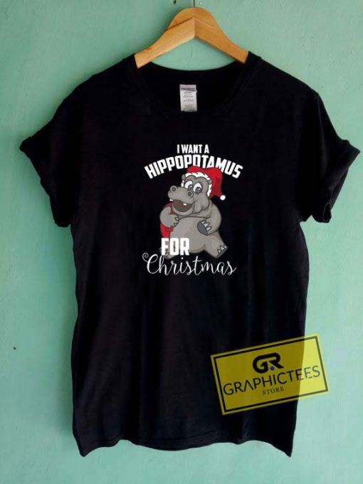 I Want A Hippopotamus For Xmas Tee Shirts