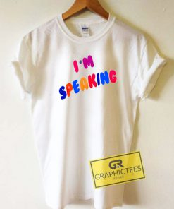 Iam Speaking Colour Tee Shirts