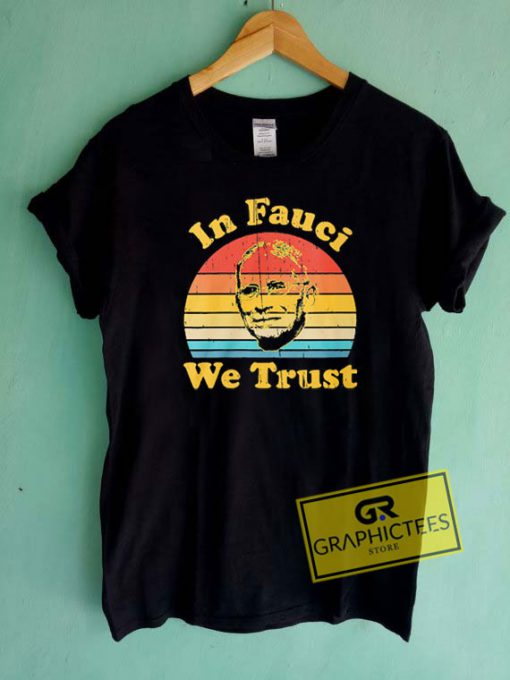 In Fauci We Trust Vintage Tee Shirts