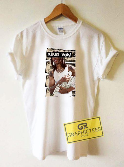 King Von Dollar Tee Shirts