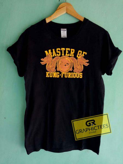 Master Of Kung furious Tee Shirts