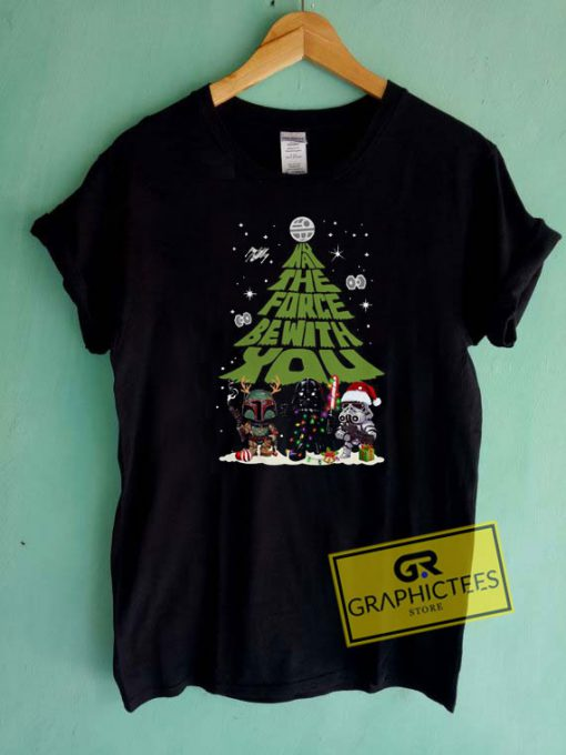 May The Force Be With You Christmas Tee Shirts