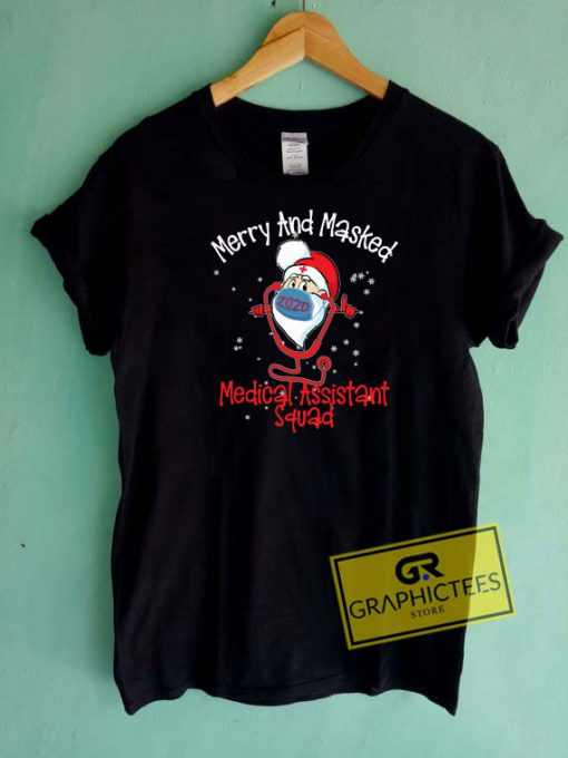 Medical Assistant Squad Christmas Tee Shirts