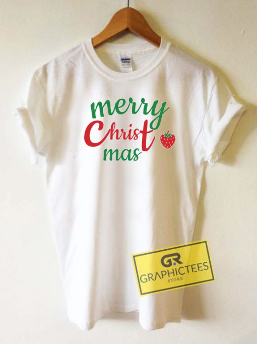 Merry Christmas Strawberry Tee Shirts