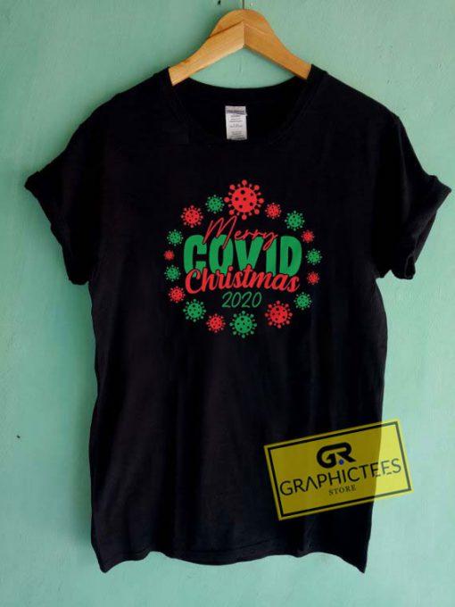 Merry Covid Christmas 2020 Tee Shirts