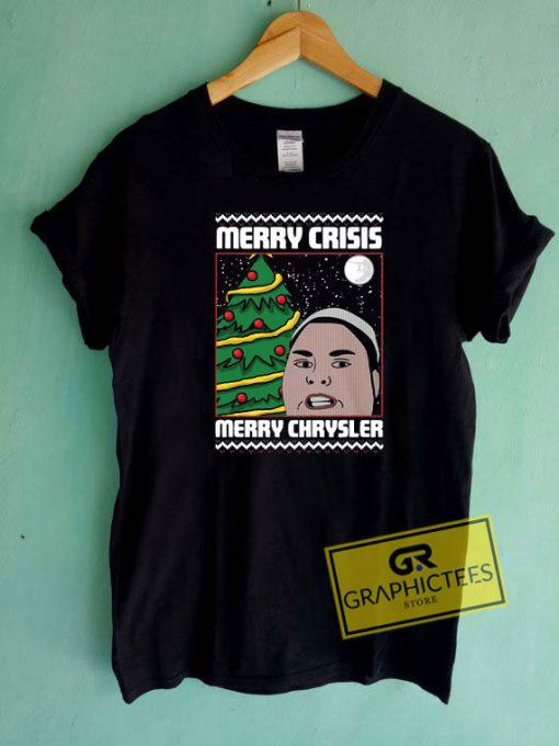 Merry Crisis Merry Chrysler Tee Shirts