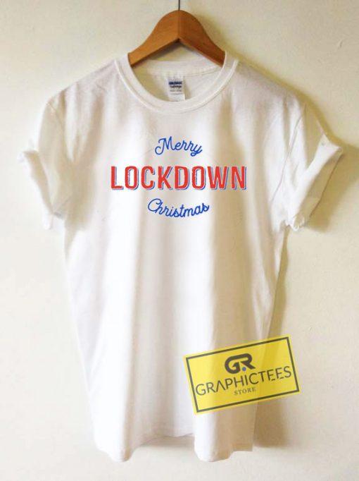 Merry Lockdown Christmas Tee Shirts