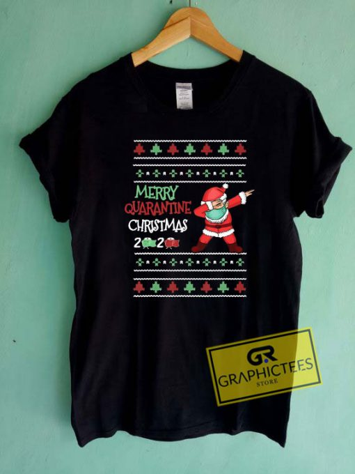 Merry Quarantine Christmas 2020 Tee Shirts