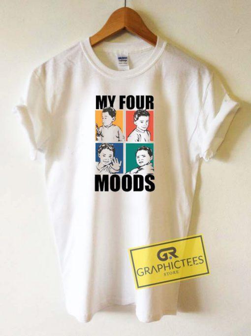 My Four Moods Tee Shirts