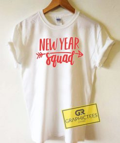 New Year Squad Tee Shirts