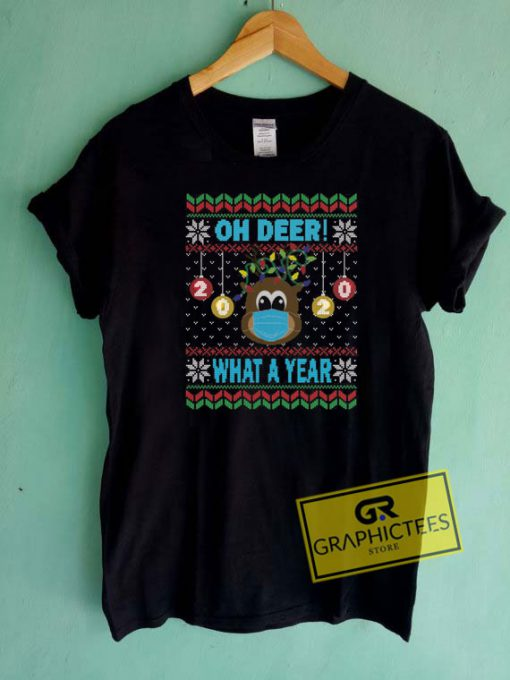 Oh Deer What A Year Christmas Tee Shirts